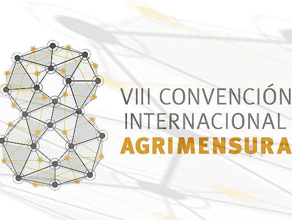 Cuba Events - VIII Convention of Surveying  Agrimensura 2017