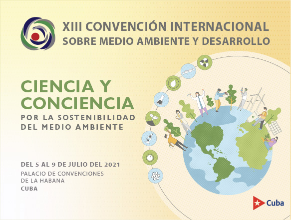 Events in Cuba - XII INTERNATIONAL CONVENTION ON ENVIRONMENT AND DEVELOPMENT